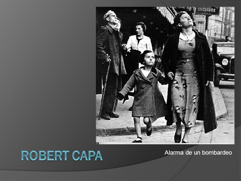 Robert Capa Alarma de un bombardeo