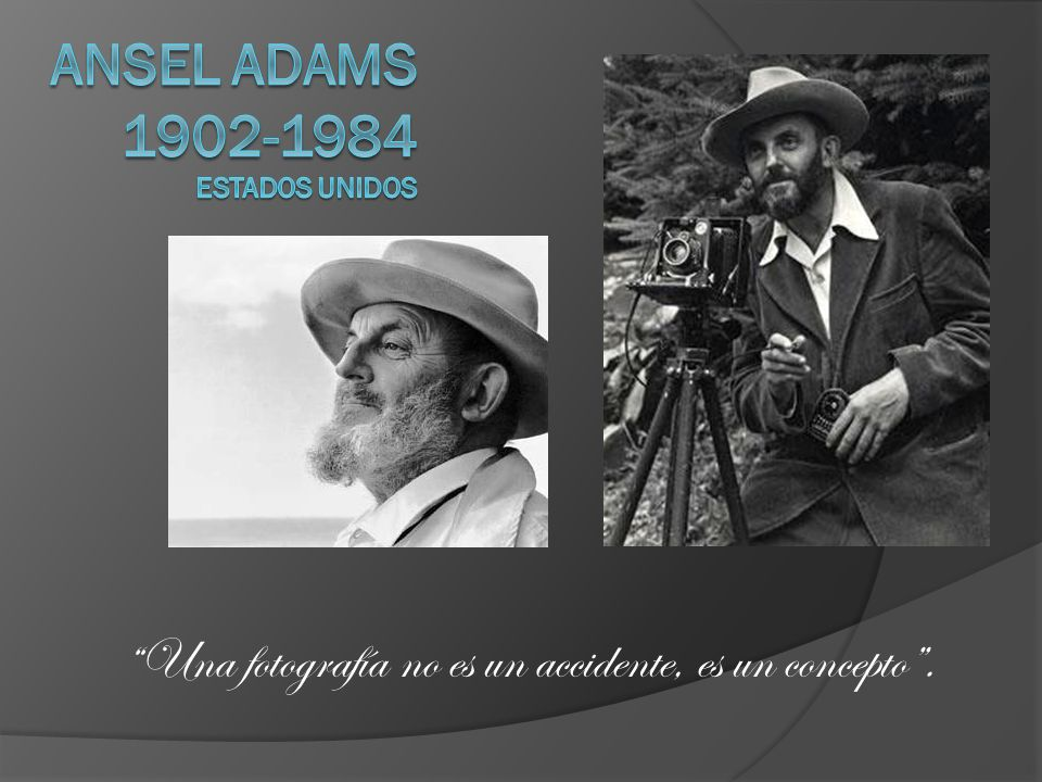 Ansel Adams 1902-1984 Estados Unidos