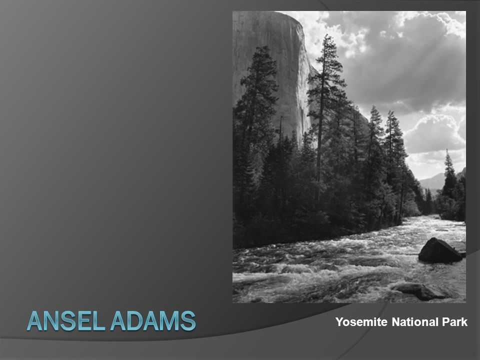 Ansel Adams Yosemite National Park