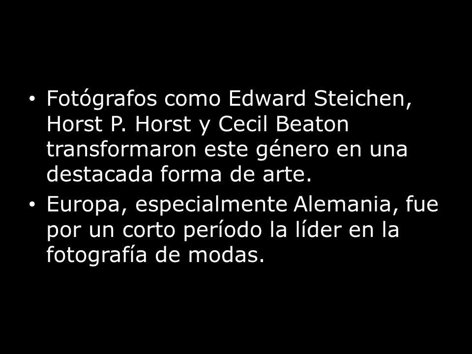 Fotógrafos como Edward Steichen, Horst P