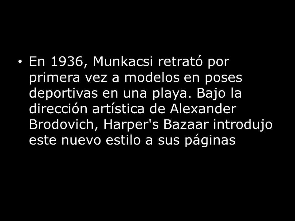 En 1936, Munkacsi retrató por primera vez a modelos en poses deportivas en una playa.