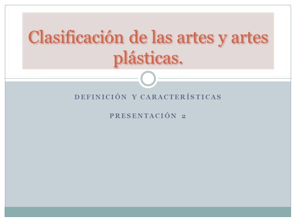 Clasificación de las artes y artes plásticas.