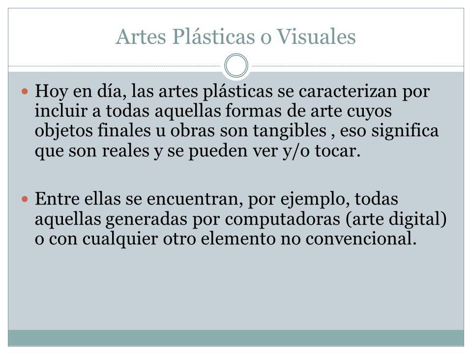 Artes Plásticas o Visuales