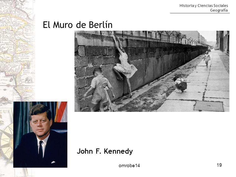 El Muro de Berlín John F. Kennedy omrobe14