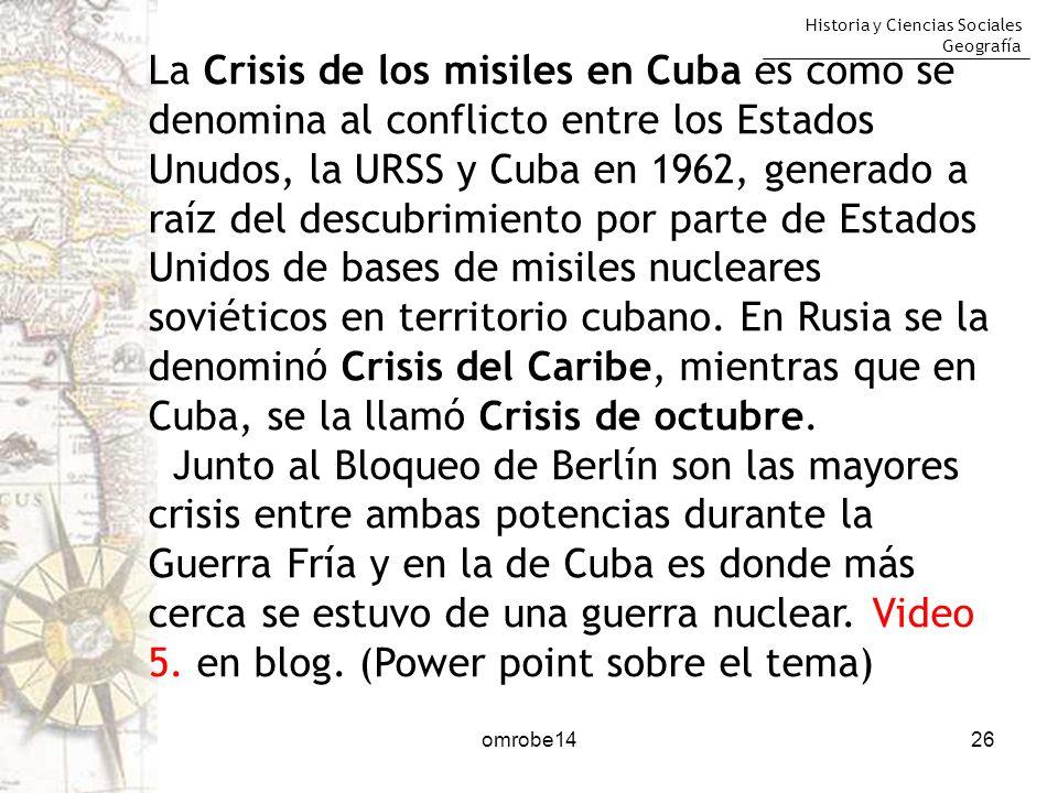 La Crisis de los misiles en Cuba es como se denomina al conflicto entre los Estados Unudos, la URSS y Cuba en 1962, generado a raíz del descubrimiento por parte de Estados Unidos de bases de misiles nucleares soviéticos en territorio cubano. En Rusia se la denominó Crisis del Caribe, mientras que en Cuba, se la llamó Crisis de octubre.