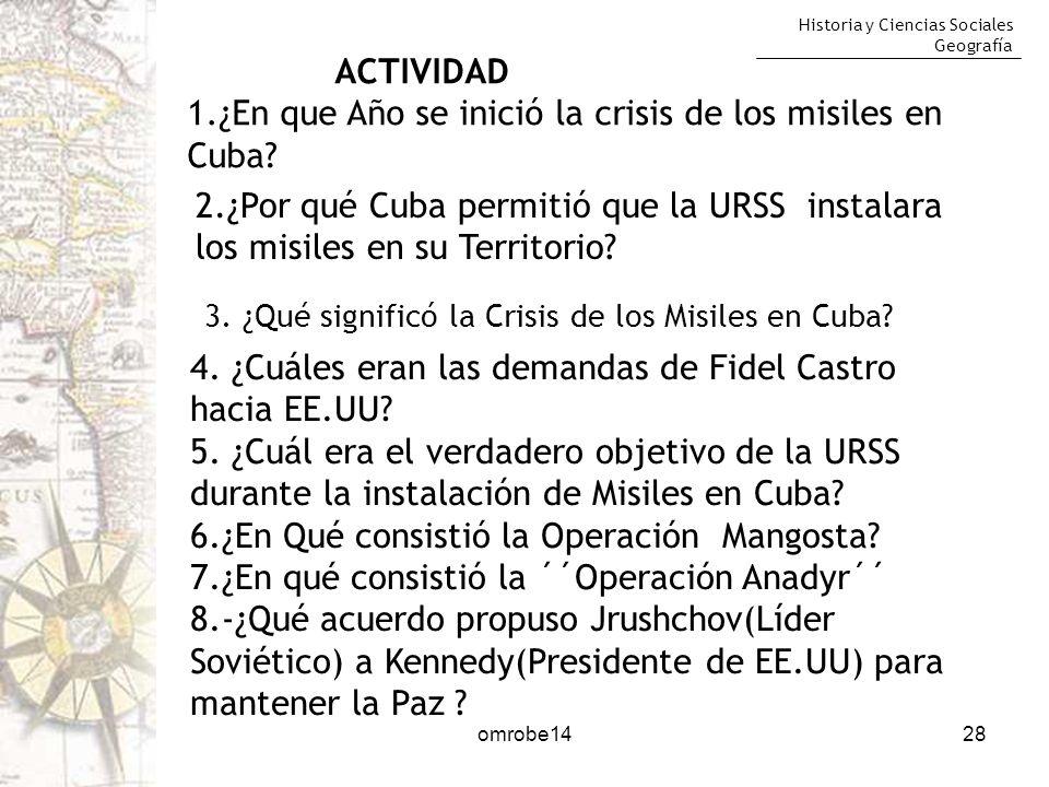 1.¿En que Año se inició la crisis de los misiles en Cuba