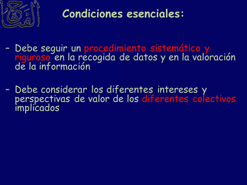 Condiciones esenciales:
