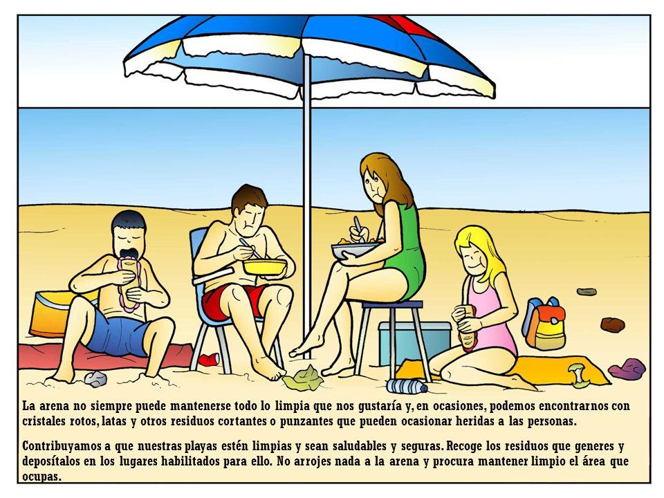 La arena no siempre puede mantenerse todo lo limpia que nos gustaría y, en ocasiones, podemos encontrarnos con cristales rotos, latas y otros residuos cortantes o punzantes que pueden ocasionar heridas a las personas.