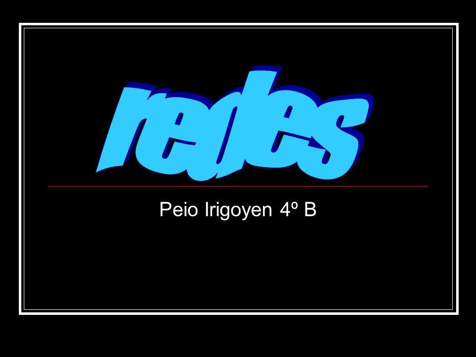 redes Peio Irigoyen 4º B