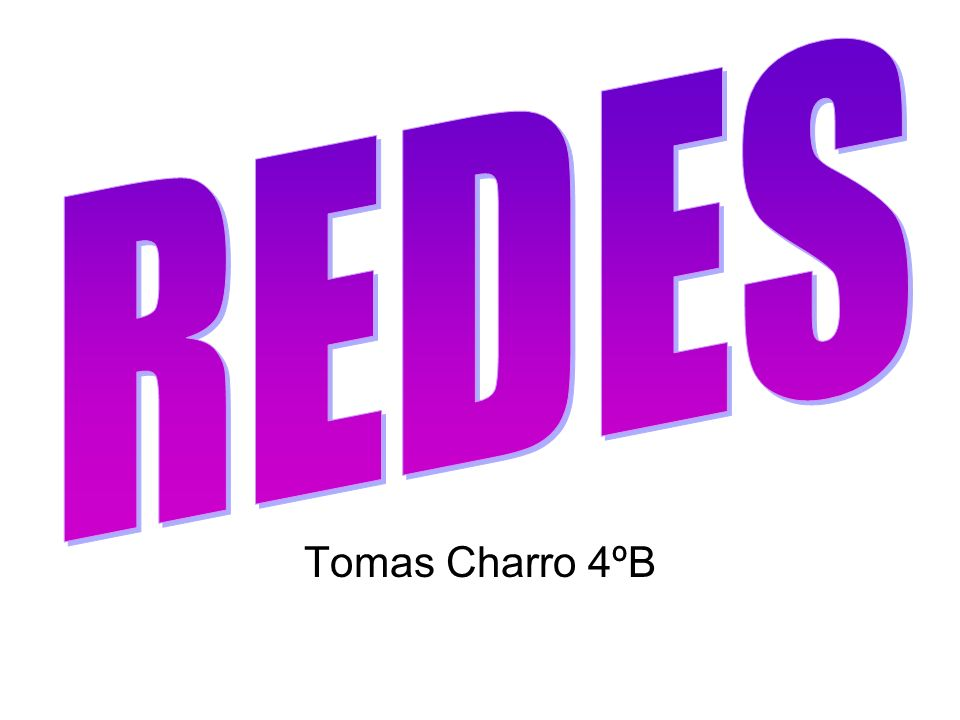REDES Tomas Charro 4ºB