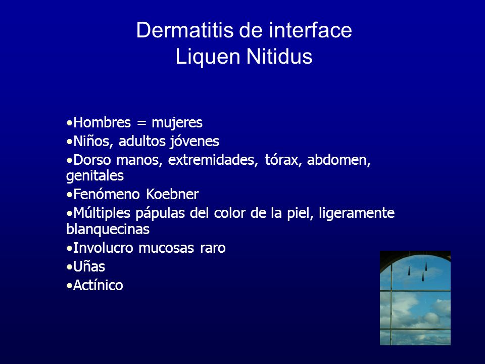 Dermatitis de interface Liquen Nitidus