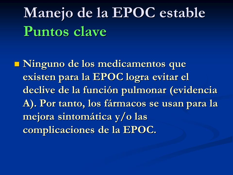 Manejo de la EPOC estable Puntos clave