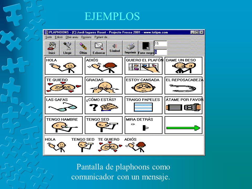 EJEMPLOS Pantalla de plaphoons como comunicador con un mensaje.