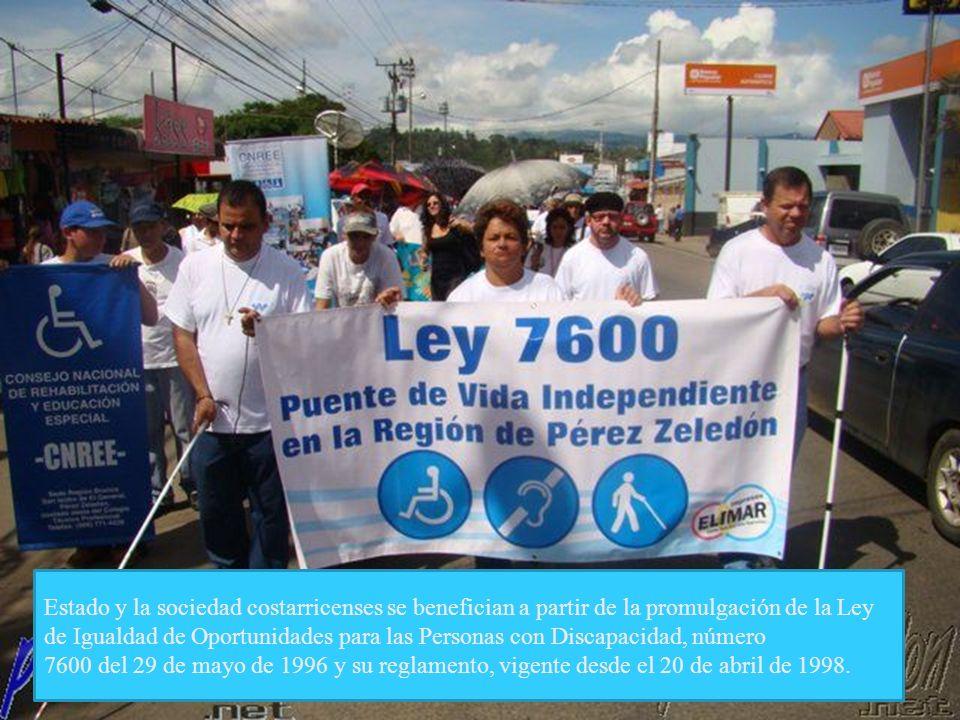 Estado y la sociedad costarricenses se benefician a partir de la promulgación de la Ley de Igualdad de Oportunidades para las Personas con Discapacidad, número