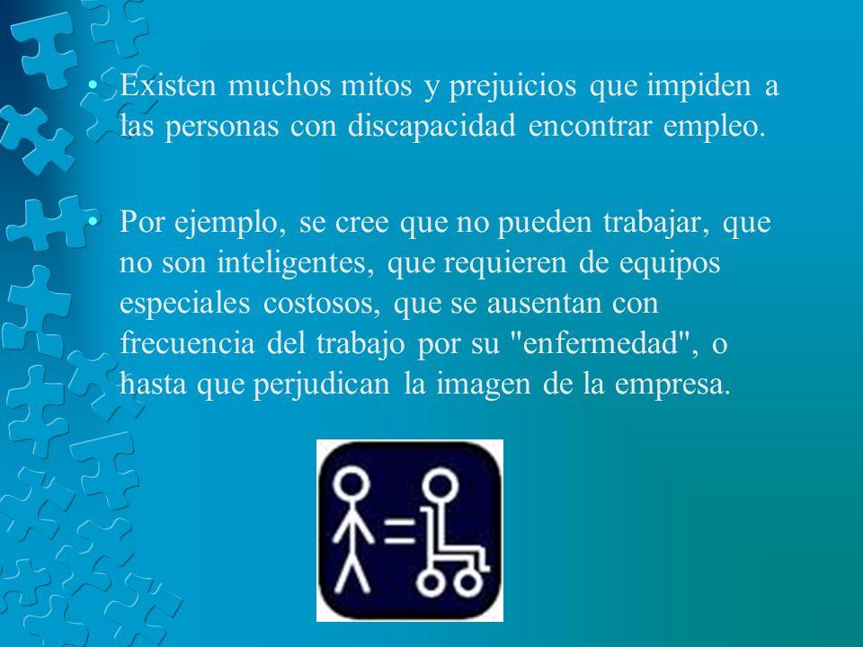 Existen muchos mitos y prejuicios que impiden a las personas con discapacidad encontrar empleo.