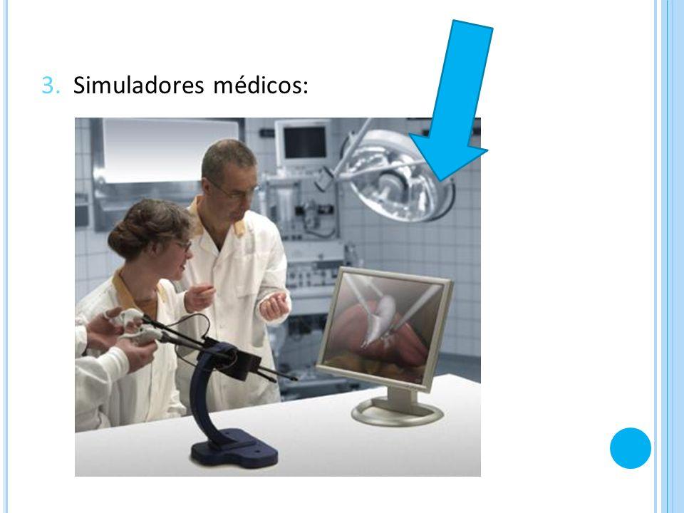 3. Simuladores médicos: