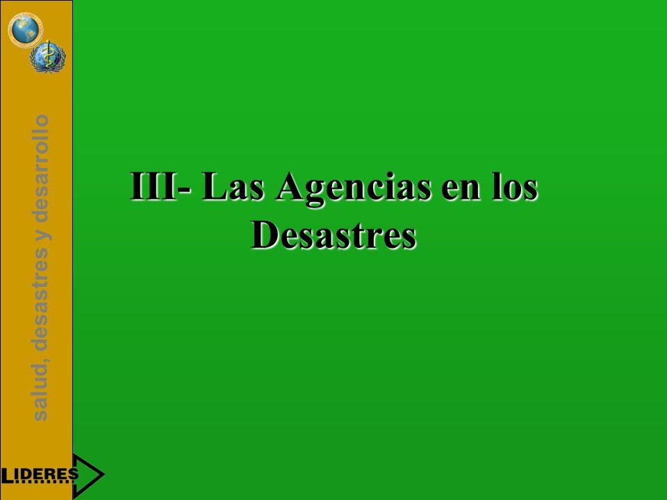 III- Las Agencias en los Desastres