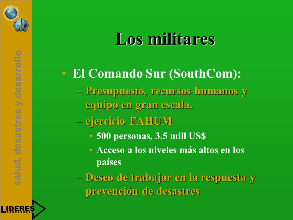 Los militares El Comando Sur (SouthCom):