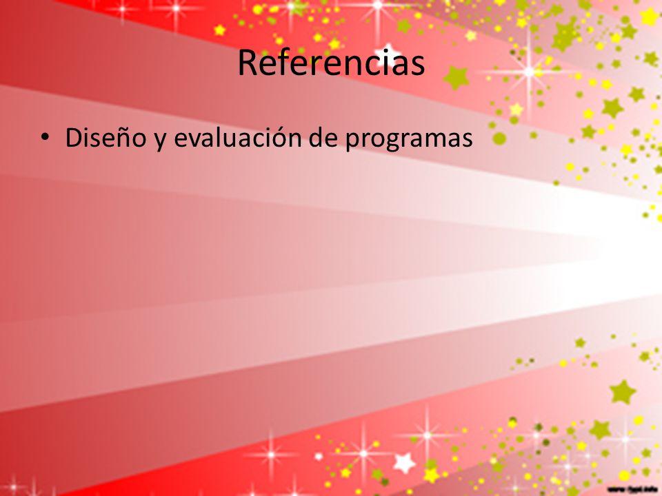 Referencias Diseño y evaluación de programas