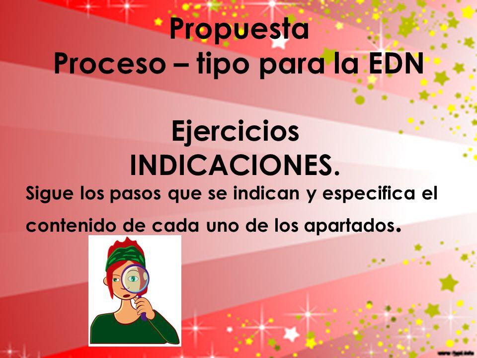 Propuesta Proceso – tipo para la EDN