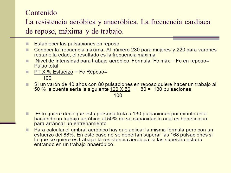 Contenido La resistencia aeróbica y anaeróbica