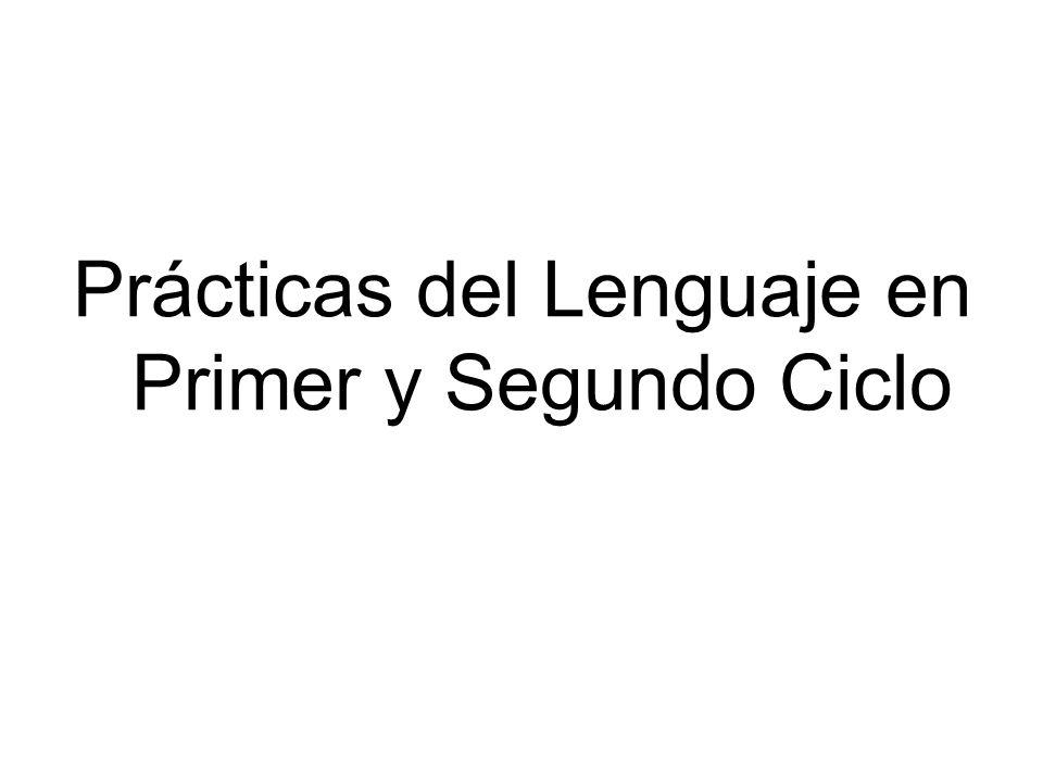 Prácticas del Lenguaje en Primer y Segundo Ciclo