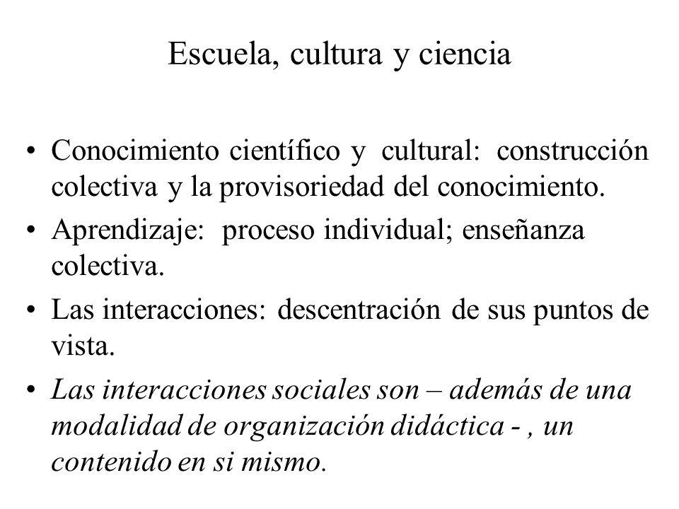 Escuela, cultura y ciencia