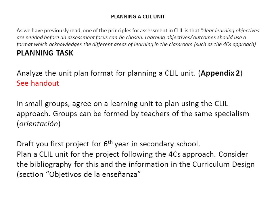 Analyze the unit plan format for planning a CLIL unit. (Appendix 2)