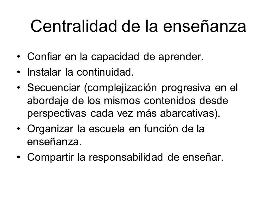 Centralidad de la enseñanza