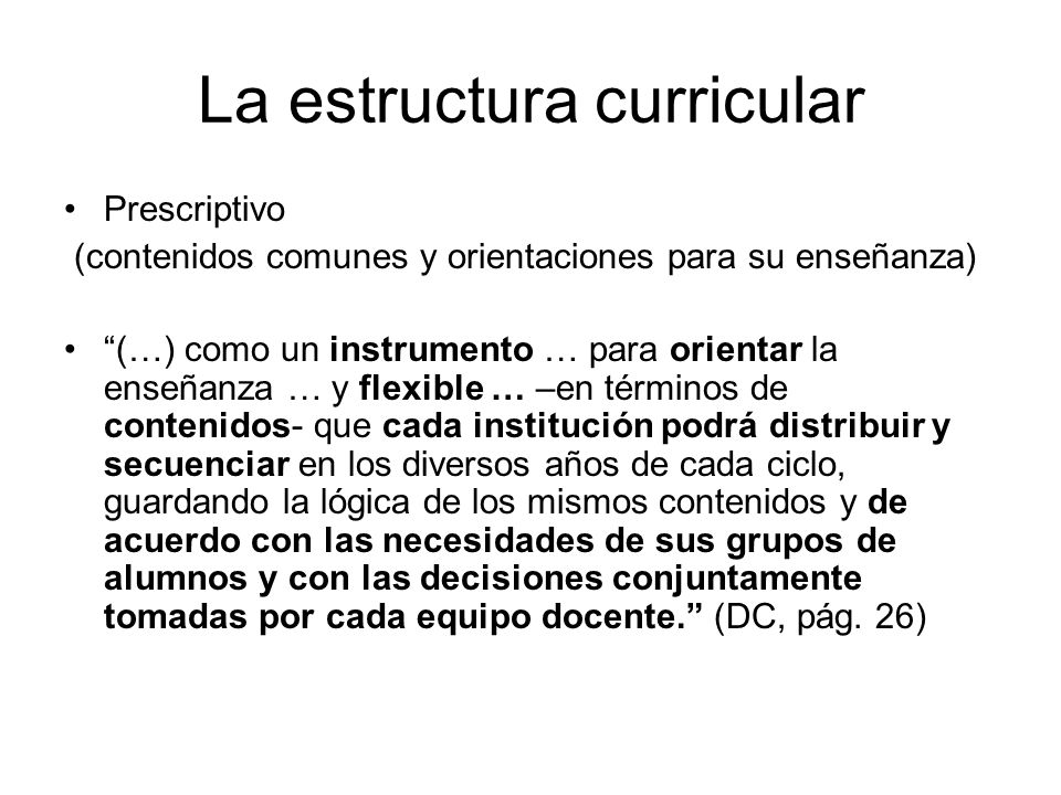 La estructura curricular