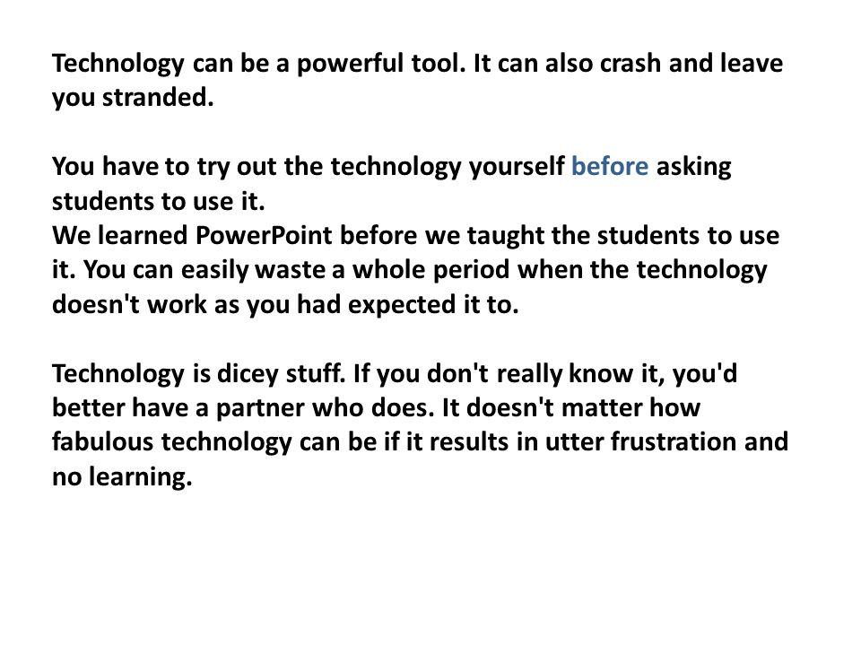 Technology can be a powerful tool