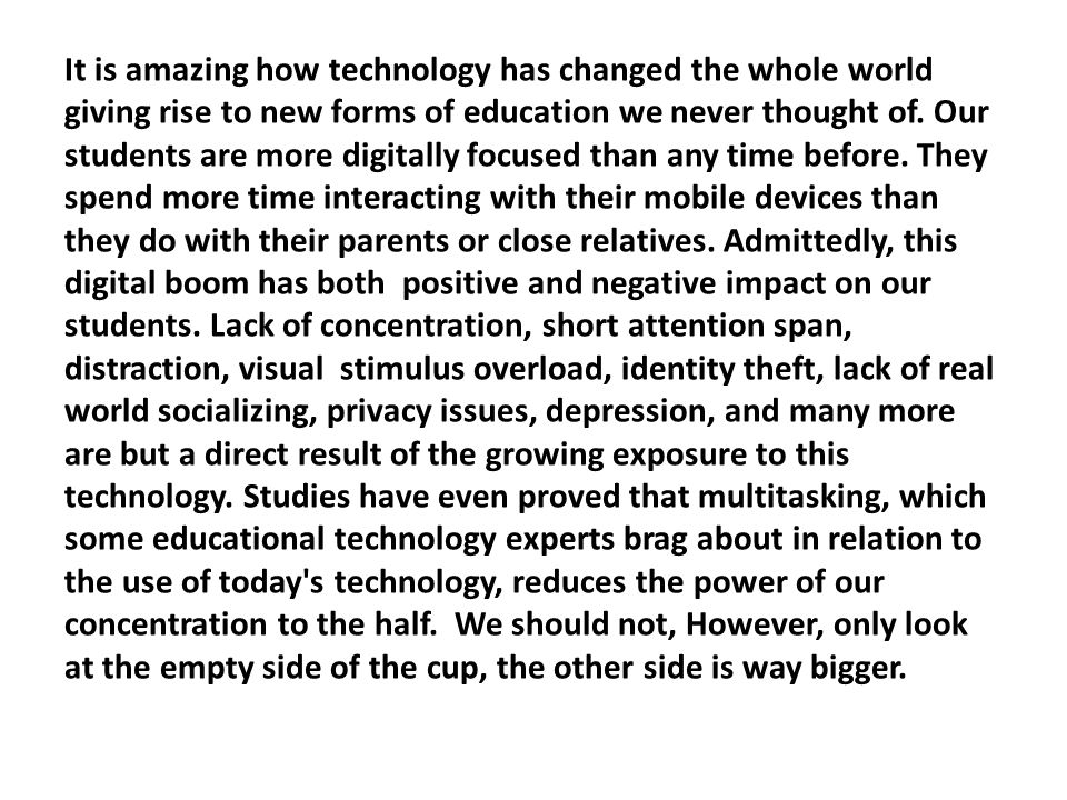 It is amazing how technology has changed the whole world giving rise to new forms of education we never thought of.