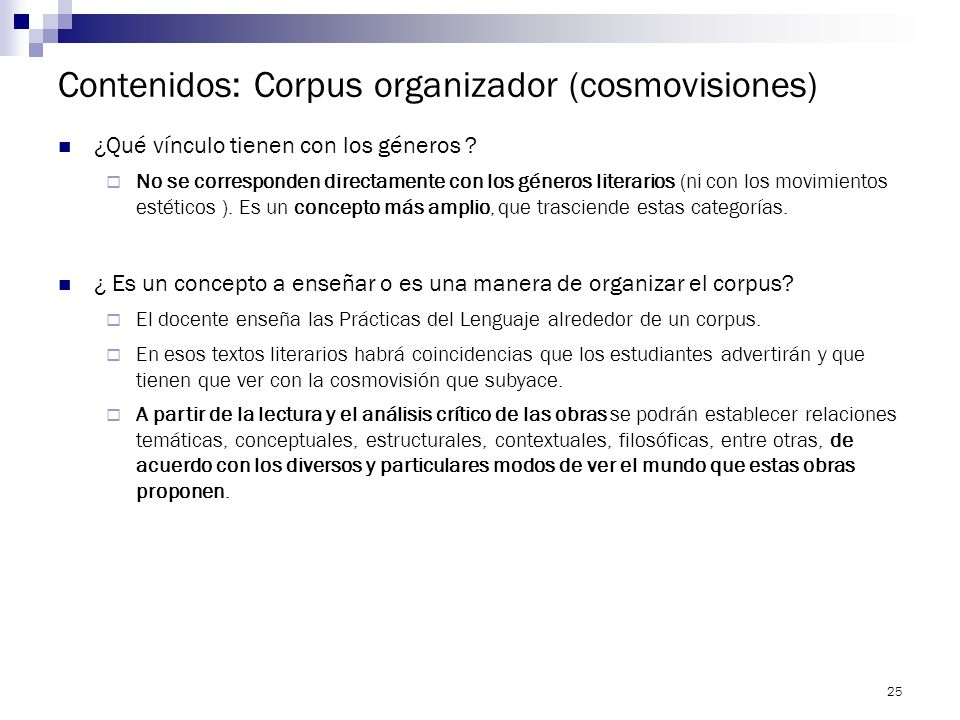 Contenidos: Corpus organizador (cosmovisiones)