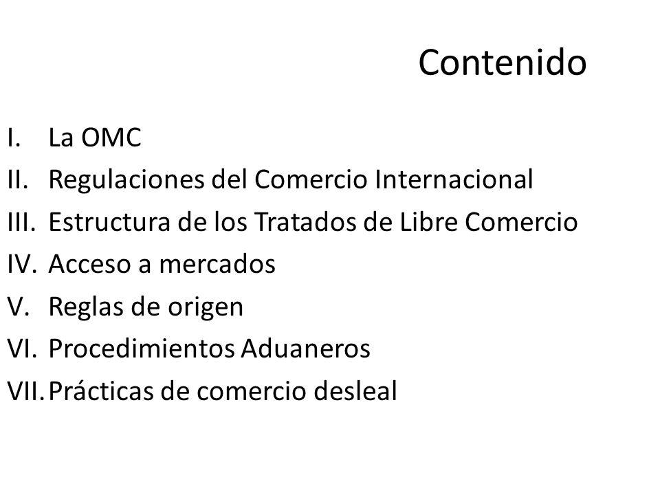 Contenido La OMC Regulaciones del Comercio Internacional