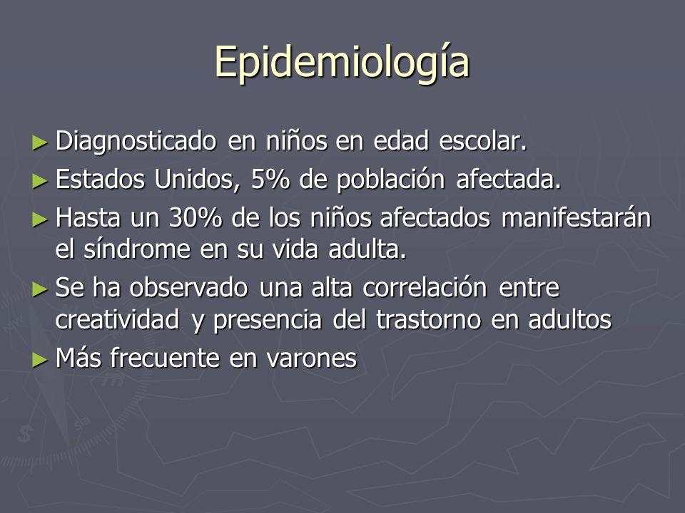 Epidemiología Diagnosticado en niños en edad escolar.
