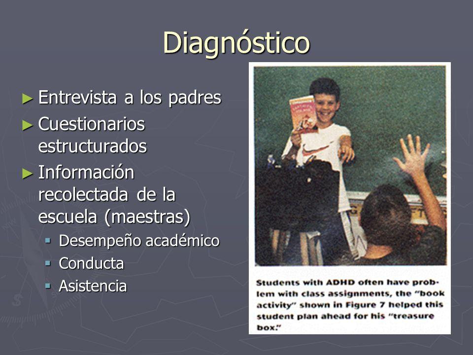 Diagnóstico Entrevista a los padres Cuestionarios estructurados