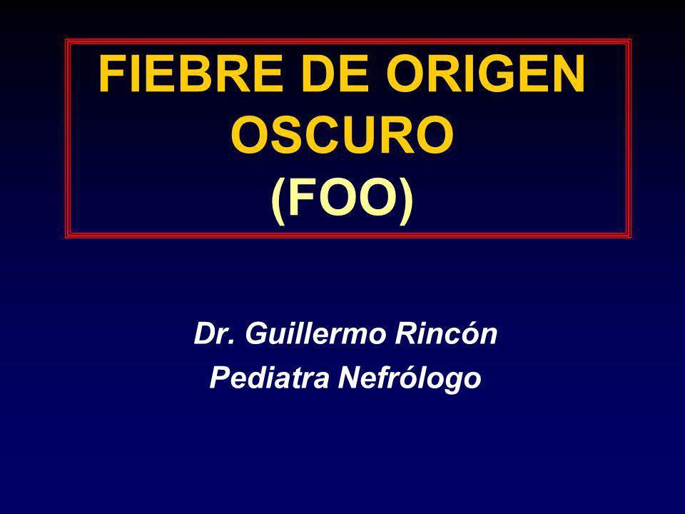 FIEBRE DE ORIGEN OSCURO (FOO)