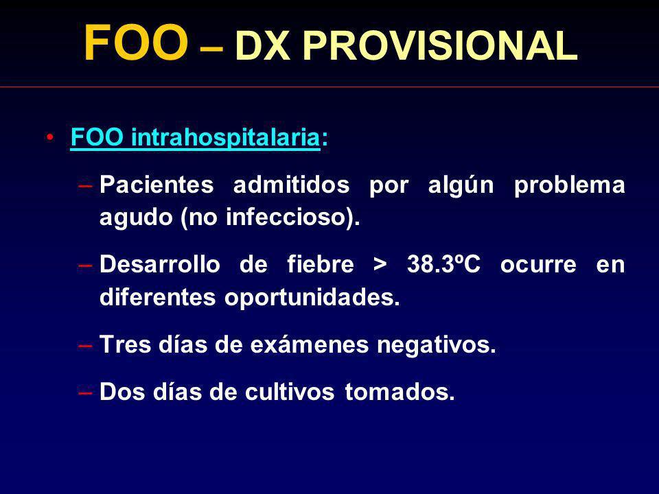 FOO – DX PROVISIONAL FOO intrahospitalaria: