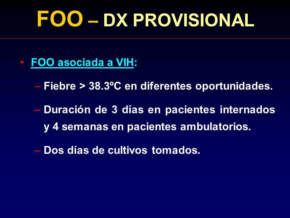 FOO – DX PROVISIONAL FOO asociada a VIH: