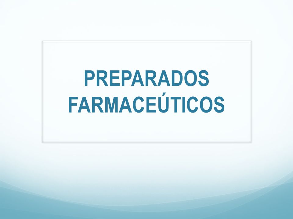 PREPARADOS FARMACEÚTICOS