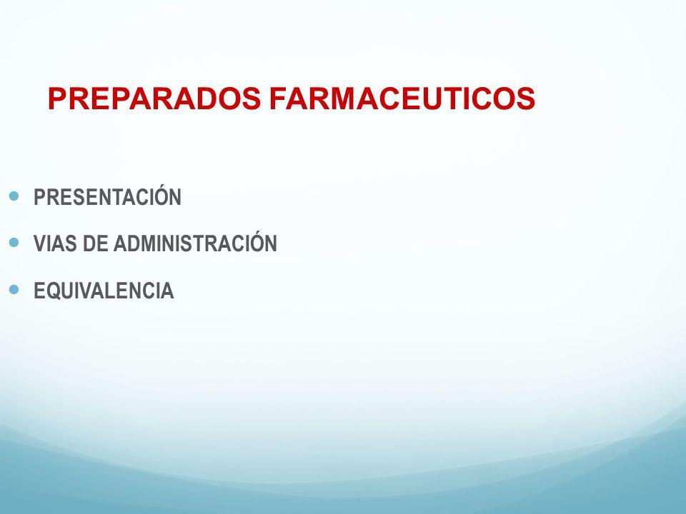 PREPARADOS FARMACEUTICOS