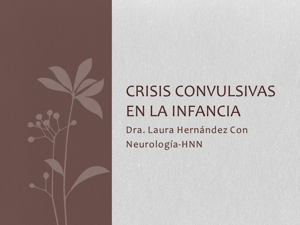 Crisis convulsivas en la infancia