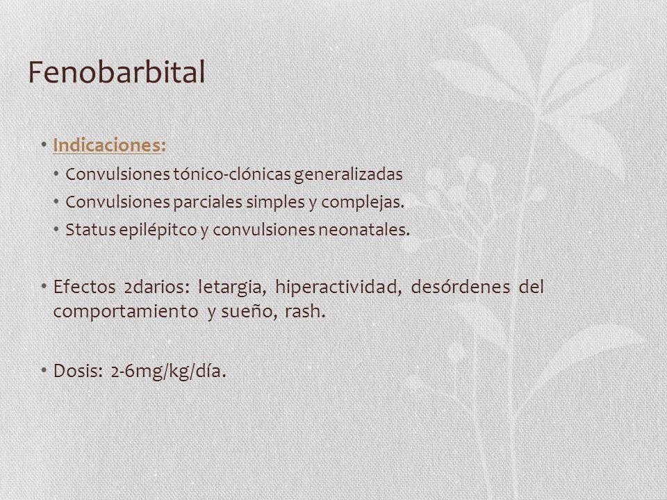 Fenobarbital Indicaciones: