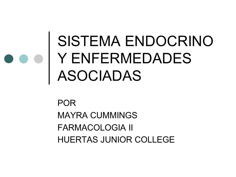 SISTEMA ENDOCRINO Y ENFERMEDADES ASOCIADAS
