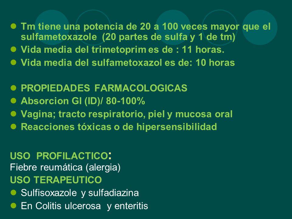 Tm tiene una potencia de 20 a 100 veces mayor que el sulfametoxazole (20 partes de sulfa y 1 de tm)
