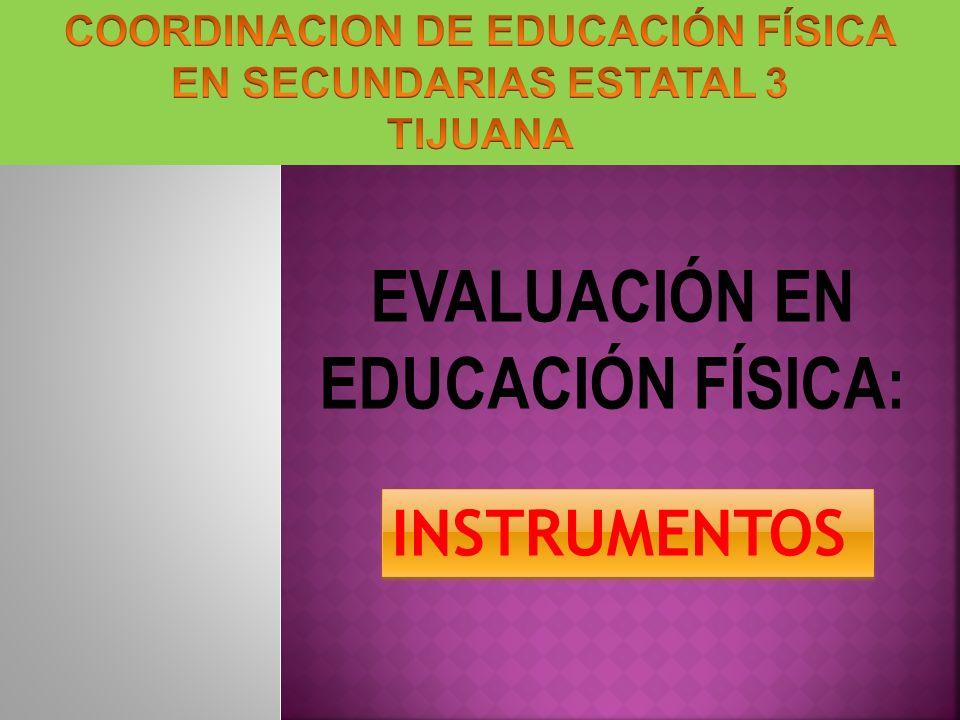 EVALUACIÓN EN EDUCACIÓN FÍSICA: