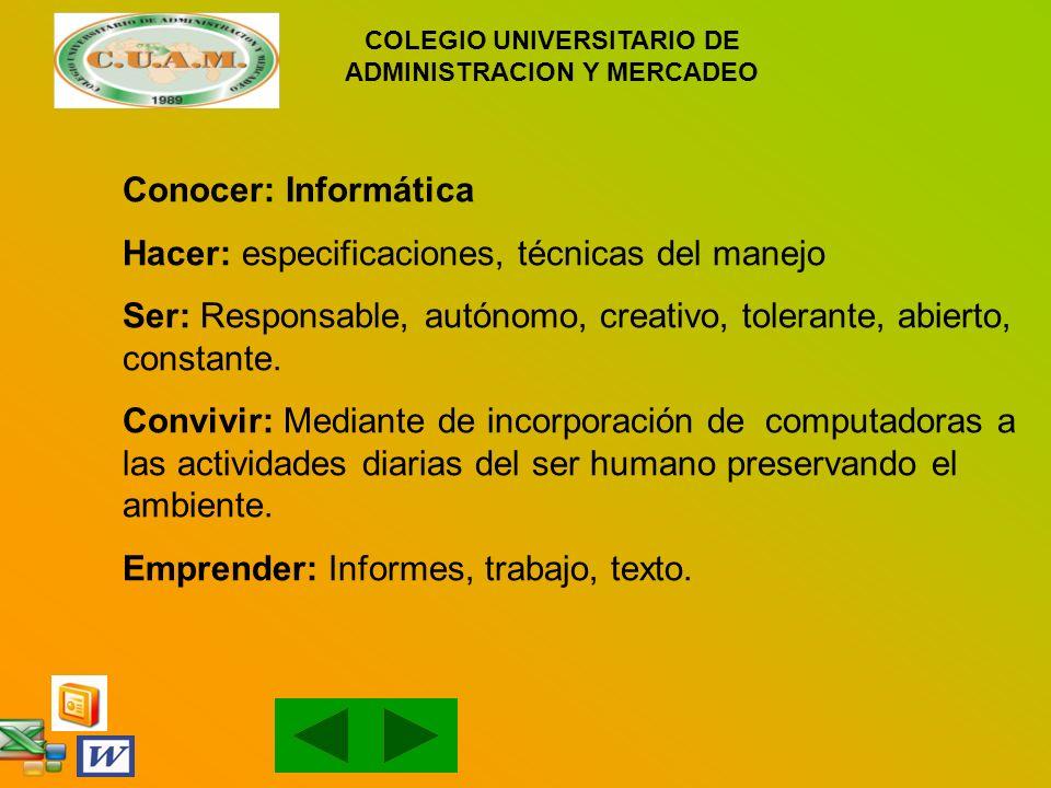 COLEGIO UNIVERSITARIO DE ADMINISTRACION Y MERCADEO