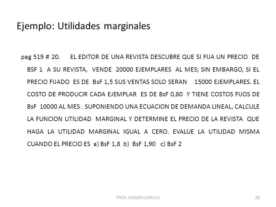 Ejemplo: Utilidades marginales