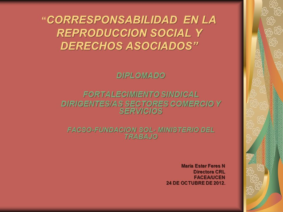 CORRESPONSABILIDAD EN LA REPRODUCCION SOCIAL Y DERECHOS ASOCIADOS