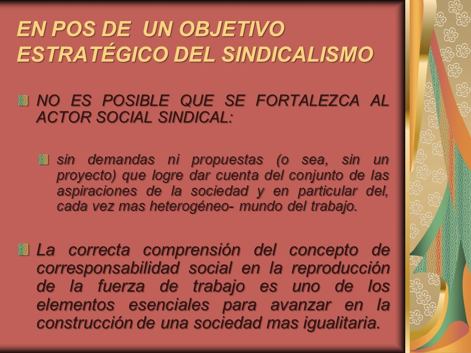 EN POS DE UN OBJETIVO ESTRATÉGICO DEL SINDICALISMO